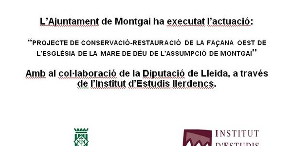 PROJECTE DE CONSERVACIÓ-RESTAURACIÓ DE LA FAÇANA OEST DE L'ESGLÉSIA DE LA MARE DE DÉU DE L'ASSUMPCIÓ DE MONTGAI